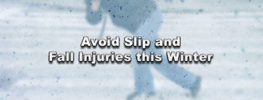 Avoid Slip and Fall Injuries this Winter