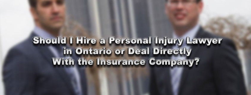 Should I Hire a Personal Injury Lawyer in Ontario or Deal Directly With the Insurance Company?